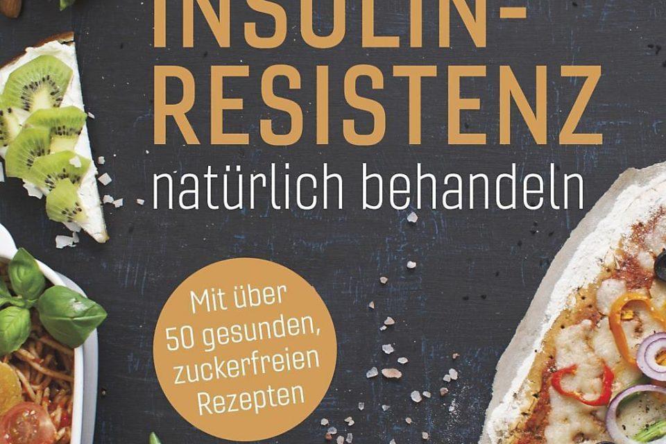 Insulinresistenz /Hyprinsulinämie natürlich behandeln